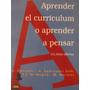 Libreriaweb Psicologia Aprender El Curriculum O Aprender A