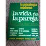 Psicología Moderna- Lagache-diccionario De La Vida En Pareja