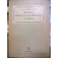 Balance, Hidro-salino-proteico Y Stress Augusto Am. Romero
