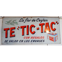 Antiguo Cartel Enlozado Te Tic-tac La Flor De Ceylan
