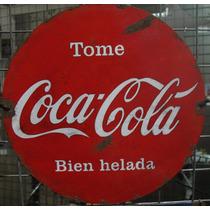 Cartel De Chapa Antiguo Tome Coca Cola