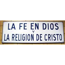 Antiguo Cartel Enlozado La Fe En Dios Y Religión De Cristo