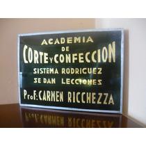Antiguo Cartel No Enlozado Academia Corte Y Confeccion