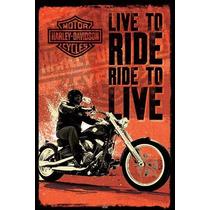 Carteles Antiguos Chapa Gruesa 60x40cm Live To Ride Moto 095