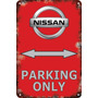Carteles Antiguos Chapa 60x40 Parking Only Nissan Pa-57