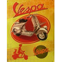 Cartel Enlozado Vespa Nuevos Made In Italy