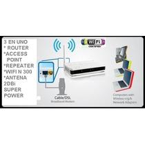 3 En Uno / Router / Punto De Acceso / Repetidor / Wifi N 300