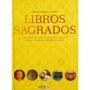 Libros Sagrados,los Textos Que Han Dado Origen A Las ...