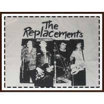 The Replacements Remera Hardcore- Pop- Power Pop- Punk Rock