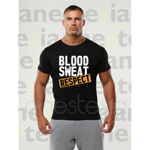 Remera Para Gym Blood Sweat Respect Fisicoculturistas