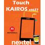 Touch Screen Motorola Nextel Kairos Xt627 Tactil Kairos