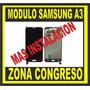 Modulo Display Touch Samsung Galaxy A3 Instalacion Bonificad