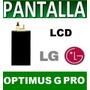Display Imagen Interna Lg Optimus G Pro E980 E985 F240 Lcd