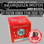 Kit Piston Top Honda Titan 2000 Japon Um! Consulte Medida