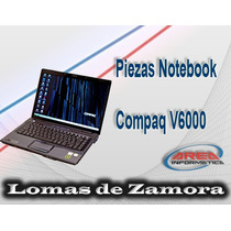 Repuestos Notebook Compaq Presario V6000