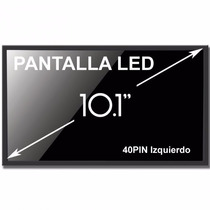 Pantalla Display 10.1 Led Netbook Bgh Exo Samsung Hp Lenovo