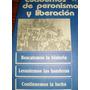 Cuadernos De Peronismo Y Liberacion N°1 1987