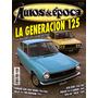 Revista Autos De Época Nº 57. Enero - Febrero 2008. Fiat 125