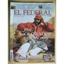 Revista El Federal Nº 206 / 2008 / Los Colorados Del Monte