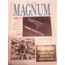 Revista Magnum 31 Fmk 3 El Subfusil Argentino Calibre 9 Mm P