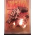 Revista Magnum 93 Historia Del Calibre 38