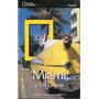 Libro Del Viajero - Miami Y Los Cayos - National Geographic