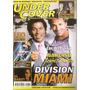 Under Cover 34- Division Miami/ Miami Vice/ James Bond