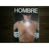 Revista Hombre Año 1 Nº 9 Agosto 1984 No Penthouse Playboy