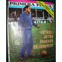 Revista Primera Plana 182 Futbol Lorenzo Gobierno Politica