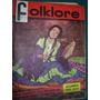 Revista Folklore 57 Guarany Trovadores Los De Cordoba Yupanq