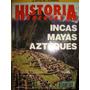 Revista Historia Especial Nº15 1992 Incas, Mayas, Aztèques