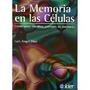 Libro La Memoria De Las Células Luis Angel Díaz. Ed Kier