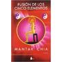 Fusión De Los Cinco Elementos - Mantak Chia - Tao Curativo