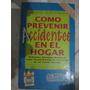 Como Prevenir Accidente En El Hogar - L.lopez Y A.gershanik