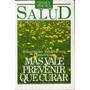 Mas Vale Prevenir Que Curar - R.kaplan-b.saltzman-l.ecker