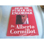 Deje De Fumar Sin Engordar - Alberto Cormillot