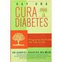 Libro Hay Una Cura Para La Diabetes - Gabriel Cousens