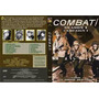 Combate 2 Temporada Completa Dvds Final!!!