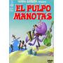 El Pulpo Manotas - Dvd