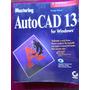 Autocad 13 For Windows - Mastering Omura - Usa En Ingles
