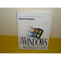Libro Manual Usuario Microsoft Windows Trabajo En Grupo Edic