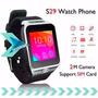 Reloj Celular - S29 Smartwatch - Cámara 2mpx - Nuevo En Caja