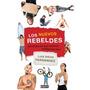 Los Nuevos Rebeldes De Luis Diego Fernandez