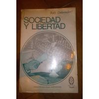 Sociedad Y Libertad, Ralf Dahrendorf, Ed Tecnos S.a