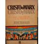 Rosales/ Cristo O Marx Los Comunistas Y La Religión