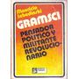 Gramsci Pensador Politico Y Militante Lebedinski