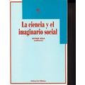 La Ciencia Y El Imaginario Social. Esther Díaz. Ed. Biblos