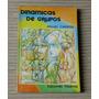 Dinamica De Grupos Miguel Caviedes