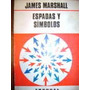 Espadas Y Simbolos James Marshall