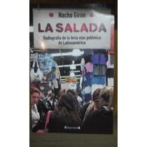 La Salada Nacho Giron Libro Nuevo Feria La Salada Biografía